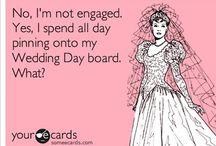 Oh dear, I'm getting married!