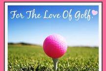 Golf / by JennLynne Beck