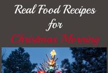 Real Food Holiday Recipes / Real Food recipes for Thanksgiving and Christmas