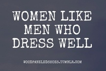 No boys allowed... :) / Best thing to ever invest in is an amazing tailor! / by Nisa Leary