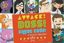 Attack! Boss! Cheat Code! A Gamer's Alphabet / Written by Chris Barton, illustrated by Joey Spiotto, and published by POW! (http://powkidsbooks.com/attack-boss-cheat-code-a-gamers-alphabet/)