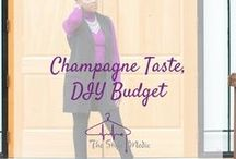 Champagne Taste. DIY Budget.