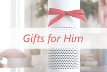 Gifts for Him / Spoil your guy!
