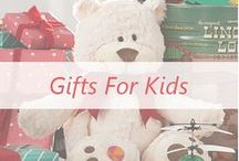 Gifts for Kids / Put a huge smile on their faces this Christmas!