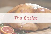 The Basics / Everything you want to cook but are afraid to admit you don't know how.