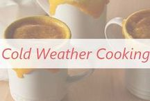 Cold Weather Cooking / Get your crock pots ready for some warm comfort recipes!