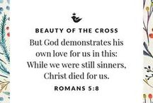 Beauty of the Cross / But God demonstrates his own love for us in this: While we were still sinners, Christ died for us. Romans 5:8
