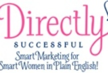 Direct Sales Marketing Tips / How will you be a business BAD ASS if your marketing sucks? Don't be the party plan girl with the crappy Facebook page and boring website, get in here and kick it up a notch with fantastic tips and tricks! / by Kelly Paull | Directly Successful