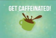 Get Caffeinated / We love coffee and anything related to our caffeine fix.