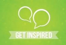 Get Inspired / After all, we all need some inspiration, right?
