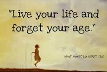 Aged like fine wine... / Embracing age positively! / by Kimberly Amis