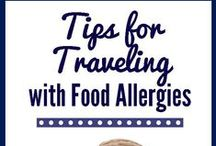 Traveling with Food Restrictions / Tips to travel safely with food allergies, celiac disease and food intolerance