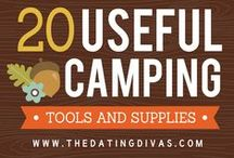 Camping Time / Summer must haves for camping alone or with the family.