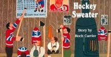 The Hockey Sweater Activities / Lessons and learning resources for the book The Hockey Sweater by Roch Carrier