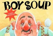 Boy Soup Activities / Activities and resources to go along with the picture book, Boy Soup.