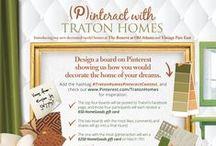 (P)interact with Traton Homes / (P)interact with Traton Homes! Entering is easy. Design your contest board by Feb. 25 and use the hashtag #TratonHomesPinteractContest on your pins. The top 4 boards will be posted to Traton's Facebook page on Feb. 26. These 4 participants receive $50 to HomeGoods. 2 of those 4 with the most likes, comments & shares will go into a final round and be posted to Facebook on March 2. The one with the most (P)interaction (likes, comments & shares) will win a $250 HomeGoods gift card on March 7!
