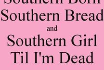 Southern By The Grace Of God! / by Vickie Padgett