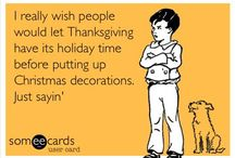 Holidays - Thankful / Thanksgiving  / by Julie Wright-Cadotte