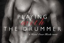 Playing with the Drummer (Lita & Rocky) / A sexy contemporary romance with a broody, rockstar drummer & the woman he cannot forget . .  . releases 12/29/14 from Indulgence at Entangled Publishing / by Robin Covington
