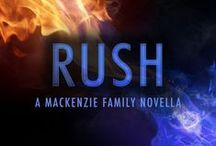 RUSH - MacKenzie Family Novella (Feb 2016) / Their unfinished business is dead sexy.