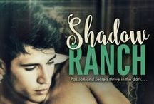 SHADOW RANCH (Part of the The Sutherlands Anthology) / 11 sexy stories about a Texas family who does;t break the rules . . .they make them. Releases March 15, 2015 / by Robin Covington