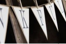 garlands & banners / What better way to celebrate! Garlands and banners make every occasion special!
