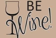 Wine words to live by / Musings about the life of a wine lover