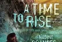 A Time to Rise (book 3) / All things inspirationy for #ATime2Rise -- book three in the #OutofTimeSeries
