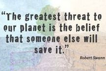 Enviro Quotes / by EarthShare