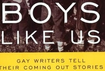 Boys Like Us / Boys Like Us: Gay Writers Tell Their Coming Out Stories by Patrick Merla (http://www.amazon.com/dp/0380788357/?tag=elimyrevandra-20)