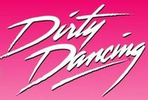DIRTY DANCING June 23 - July 5, 2015 / by Dallas Summer Musicals