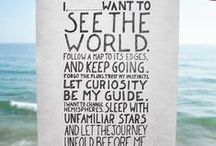 Where the World Takes Me / Places I'd like to go, travel tips, travel guides, etc. / by Sally Mercedes