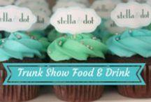 Stella & Dot | Trunk Show Food & Drink / by Stella & Dot
