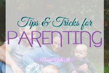parenthood. / Parenting Tips & Tricks