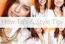 How To's & Style Tips
