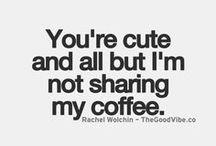 Brew HaHa / Coffee... Always coffee / by Phoenix