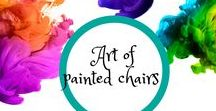 Art of Painted chairs / The art of painting recycled chairs for decorative indoor or outdoor use