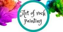 Art of Rock Painting / Stone/rock painting. Keep some, give some, hide some