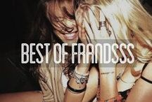 Best of Frandsss  / :) Best Friends