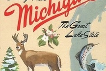 Michigan Lovin' / by Jenny Combs