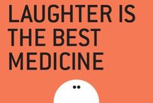 Laughter..the Best Medicine / by Jackie Vergan