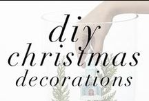 DIY Christmas Decorations / Save money this Holiday Season and make your own decorations.