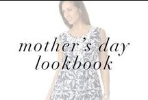 Mother's Day Lookbook / Let's get you ready for Mother's Day with these great dresses!