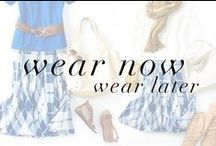 #WearNowWearLater / Wear it now during summer, and again during fall!