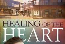 """HEALING OF THE HEART / #3 from Loree Lough and Whitaker House Publishers' """"Secrets on Sterling Street"""" historical series."""