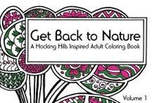 """""""Get Back to Nature"""" Adult Coloring Book / """"Get Back to Nature"""" is an adult coloring book inspired by the Hocking Hills of Ohio"""