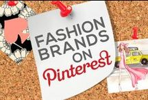 FASHION BRANDS ON PINTEREST / by Power of Pinterest Book