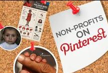 NON-PROFITS ON PINTEREST / Check out the ways non-profits are utilizing Pinterest for brand awareness. Don't see your non-profit organization listed? Leave a comment and give us a few days to approve. Thanks for visiting!