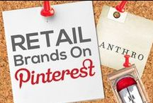 RETAIL BRANDS ON PINTEREST / by Power of Pinterest Book