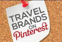 TRAVEL BRANDS ON PINTEREST / by Power of Pinterest Book